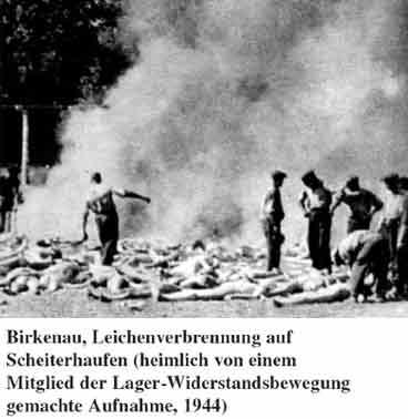 Leichenverbrennung in Birkenau 1944.